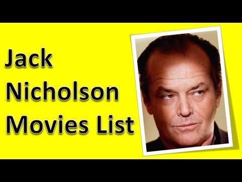 Jack Nicholson Movies List - YouTube