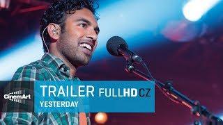 Yesterday (2018) oficiální HD trailer [CZ TIT]