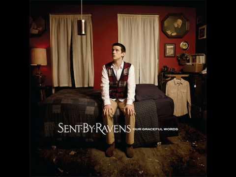 Sent by Ravens - New Fire (with lyrics)