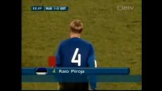 Russia 2:0 Estonia 2006