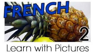 Learn French - French Fruit Vocabulary