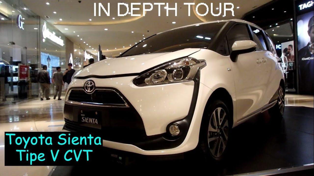 In Depth Tour Toyota Sienta Tipe V Tahun 2018 Indonesia YouTube