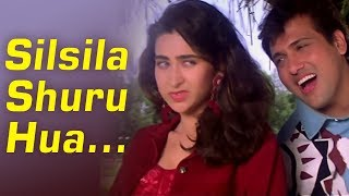 Silsila Shuru Hua | Dulaara (1994) Song | Govinda,