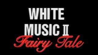 特別企画LD[White Music2]より #FairyTale