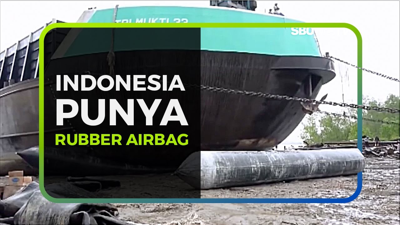 INDONESIA PUNYA RUBBER AIRBAG