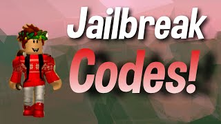 Codes! For Jailbreak | Roblox |