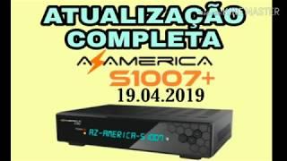 ATUALIZAÇÃO COMPLETA AZAMERICA S1007+ Plus