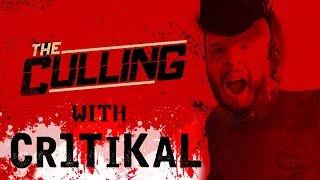 CRITICAL HIT - The Culling Gameplay with Cr1TiKaL