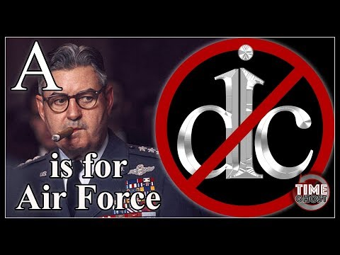 DicKtionary - A is for Air Force - Curtis LeMay