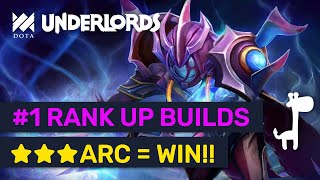 BEST RANK UP BUILDS! ★★★ Arc Warden Fits Anything?! | Dota Underlords