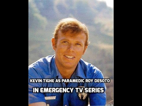 Kevin Tighe as Roy DeSoto in emergency tv series