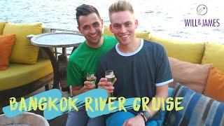 BANGKOK RIVER CRUISE | Travel Vlog | Will and James