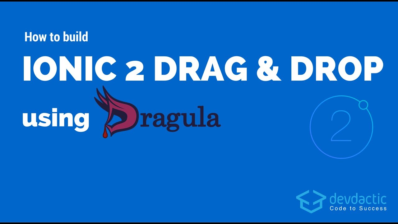 How to Build Ionic 2 Drag and Drop using Dragula