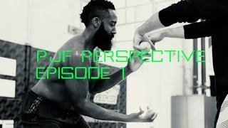 PJF Perspective Episode 1- Behind the Scenes NBA Training, Improving Explosiveness and Athleticism