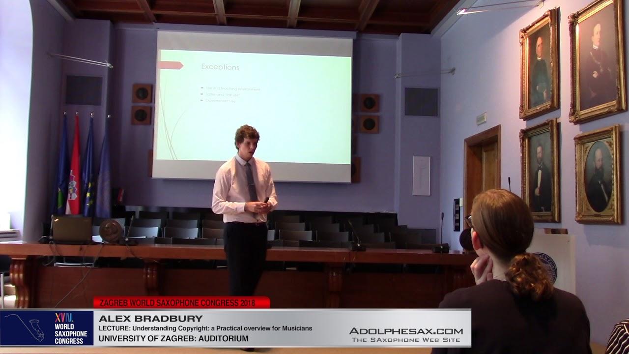 LECTURE: Understanding Copyright    Alex Bradbury   XVIII World Sax Congress 2018 #adolphesax