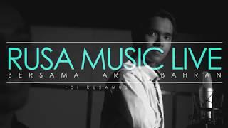 Ariff Bahran - Tak Tau Malu x Tak Tun Tuang (Acoustic) [Rusa Music Live]