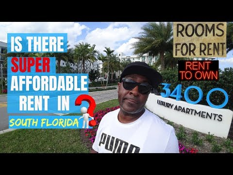 IS THERE SUPER AFFORDABLE RENT IN SOUTH FLORIDA?