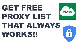 How To Get Free Proxy Lists That Always Works   How To Use Proxy