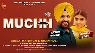 Muchh - Atma Singh & Aman Rozi   Davinder Litt   Litt Records   Latest Punjabi Songs 2021