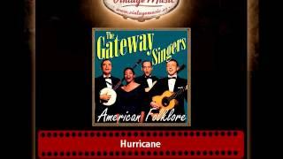 The Gateway Singers – Hurricane