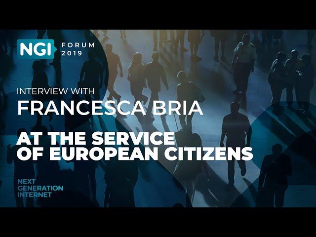 [NGI Forum 2019] AT THE SERVICE OF EUROPEAN CITIZENS. Francesca Bria