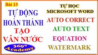 Tự học Winword - Bài 13: Tự động hoàn thành (Auto Correct và Auto Text) và WaterMark (Tạo vân nước)