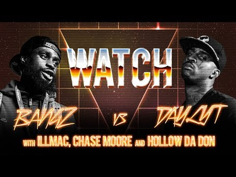 WATCH: BANGZ vs DAYLYT with HOLLOW DA DON, ILLMAC and CHASE MOORE