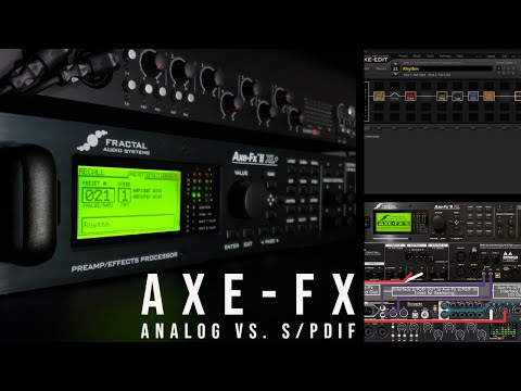 How To Connect Your Axe-Fx - Analog Vs. Digital (SPDIF)
