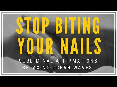 STOP BITING YOUR NAILS SUBLIMINAL | Uplifting Affirmations & Ocean Sounds To Eliminate Nail Biting