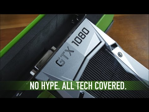 Nvidia GeForce GTX 1080: The No-Hype Review Part 1