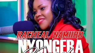 Nyongera kwagala by Racheal Namiiro from double Kick producer Yaled