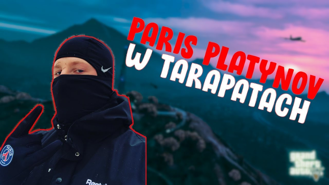 PARIS PLATYNOV W TARAPATACH ŚPIEWA! [GTA V RP]