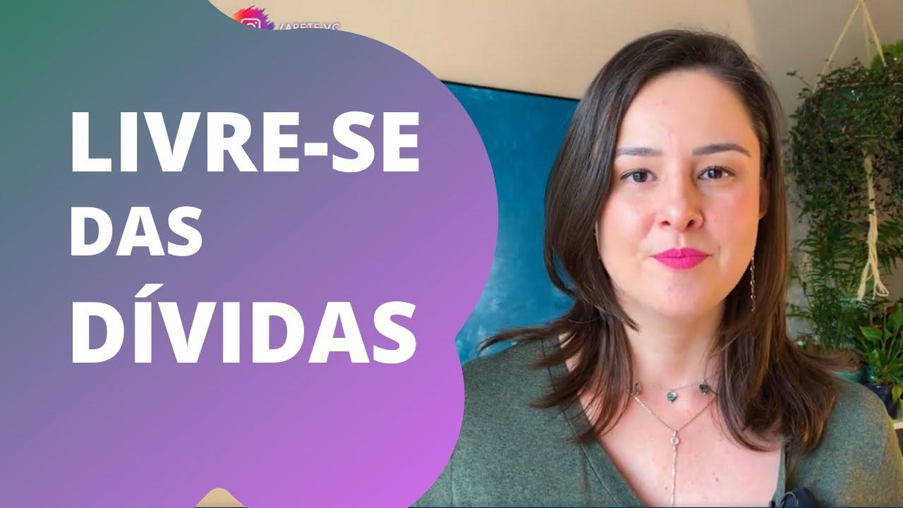 DESCUBRA COMO SE LIVRAR DAS DÍVIDAS - YouTube