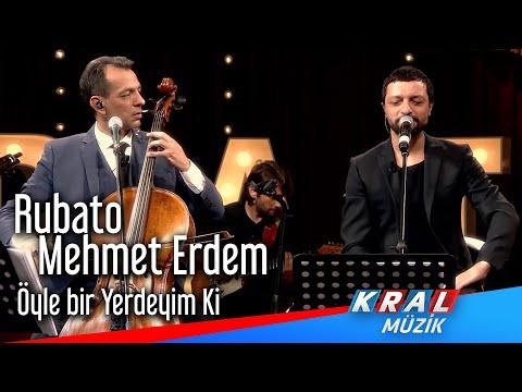 Rubato & Mehmet Erdem - Öyle Bir Yerdeyim ki