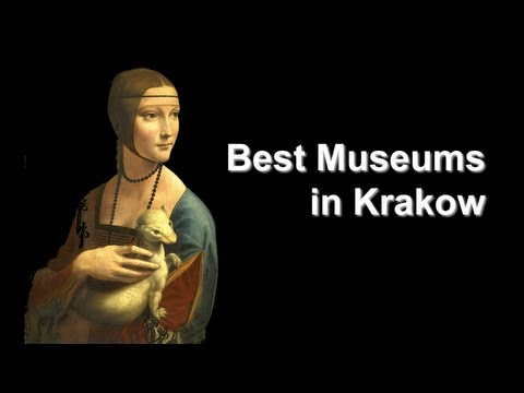 Best Museums in Krakow, Poland: Old Town and Kazimierz