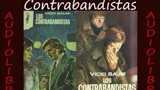 Los Contrabandistas - Vicki Baum 1. Los contrabandistas