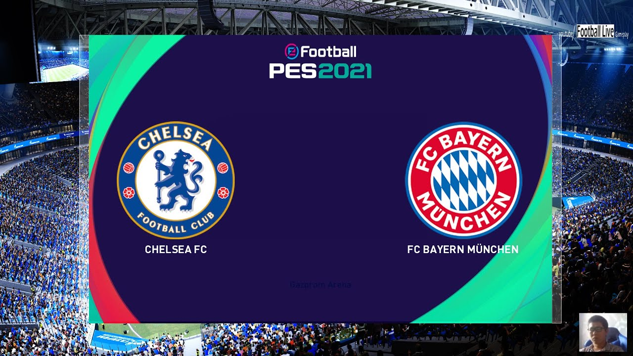 Chelsea Fc Vs Bayern Munich Efootball Pes 2021 Scoreboard For Efootball Pes 2020 Gameplay Pc Youtube