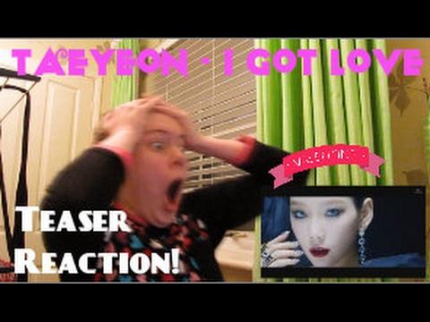 Taeyeon/태연 - I Got Love MV Teaser Reaction - Hannah May