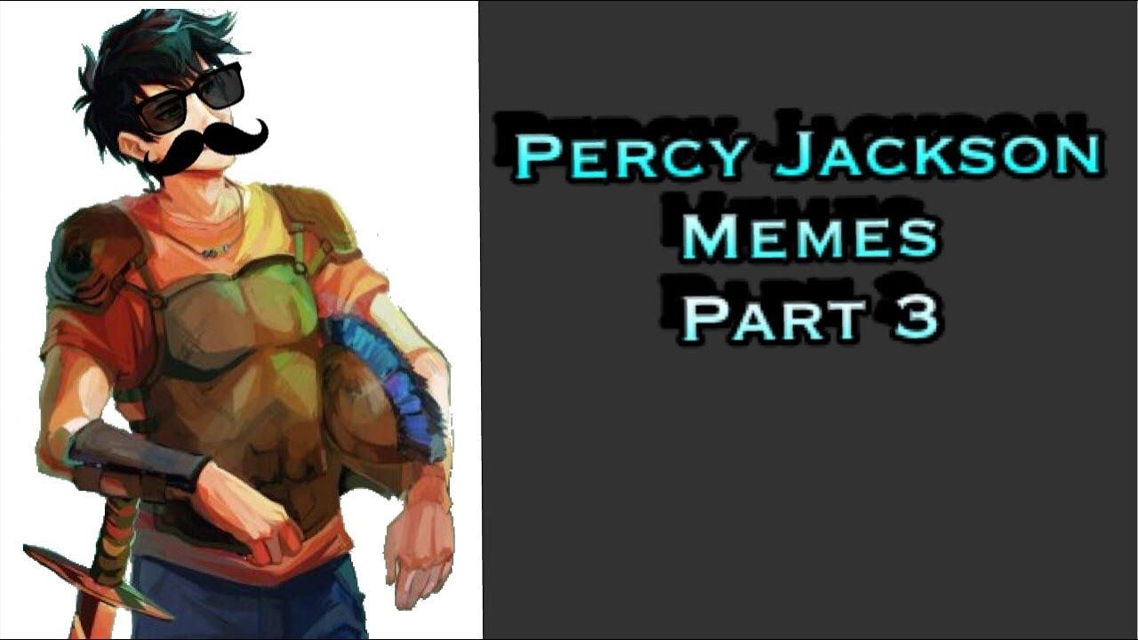 Percy Jackson Memes || Part 3