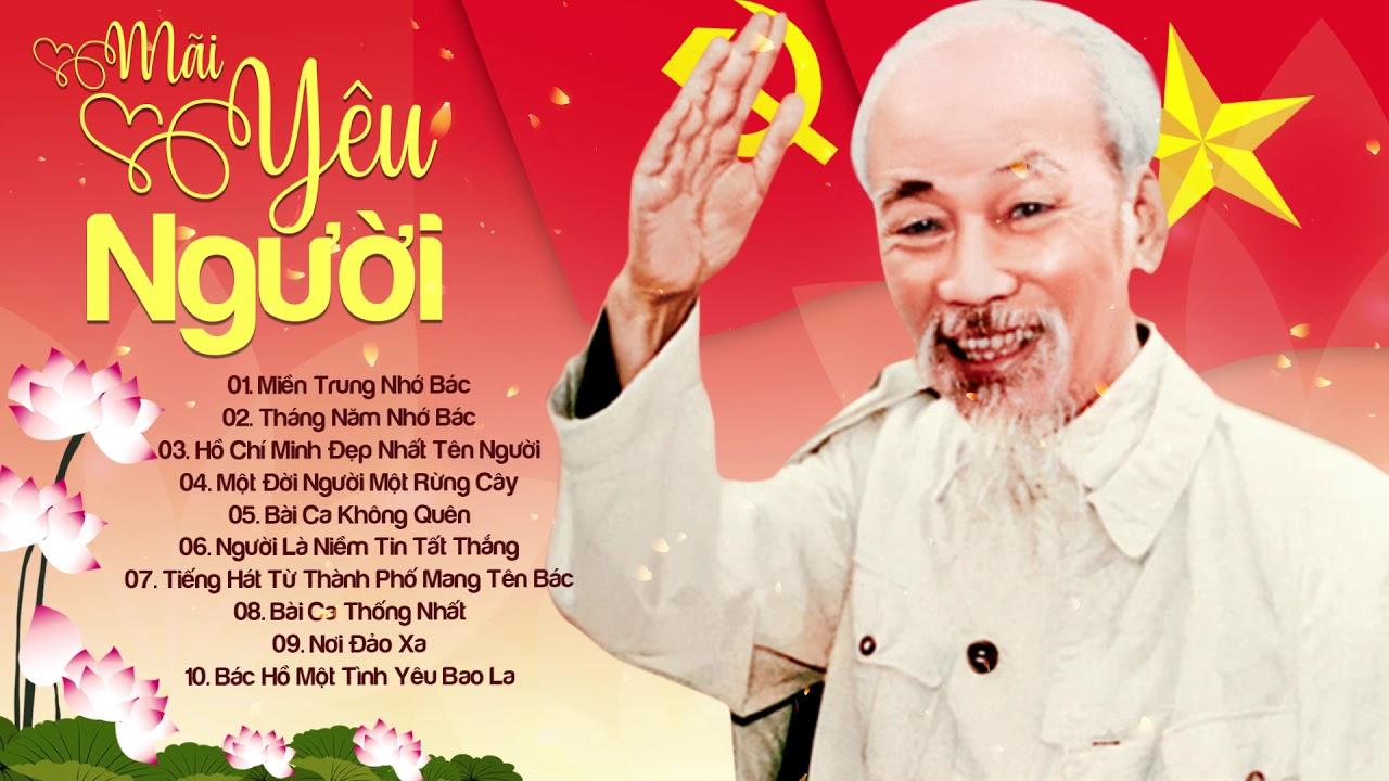 Bài Hát Bất Hủ Về BÁC HỒ Hay Nhất Mọi Thời Đại - Mừng Sinh Nhật 130 Chủ Tịch Hồ Chí Minh