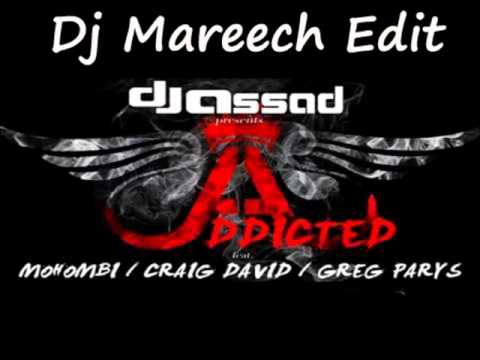 Craig David feat. Mohombi & Dj Assad - Addicted (Dj Mareech Edit)