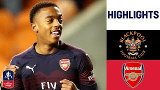 Teen Willock Doubles up to See Gunners Through   Blackpool 0-3 Arsenal   Emirates FA Cup