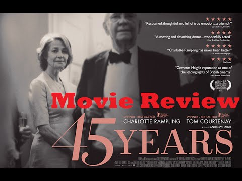 45 Years (2015) Movie Review