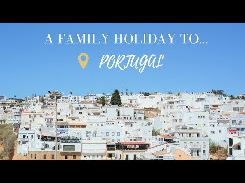 A Family Holiday To… Portugal {Part 1}