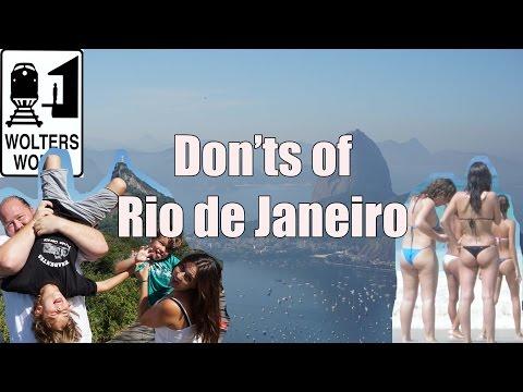 Visit Rio - The DON'Ts of Visiting Rio de Janeiro, Brazil