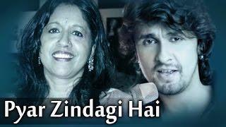 Pyar Zindagi Hai (HD) - Vikas Kalantri - Ashima Bhalla - Sonu Nigam - Kavita Krishnamurthy