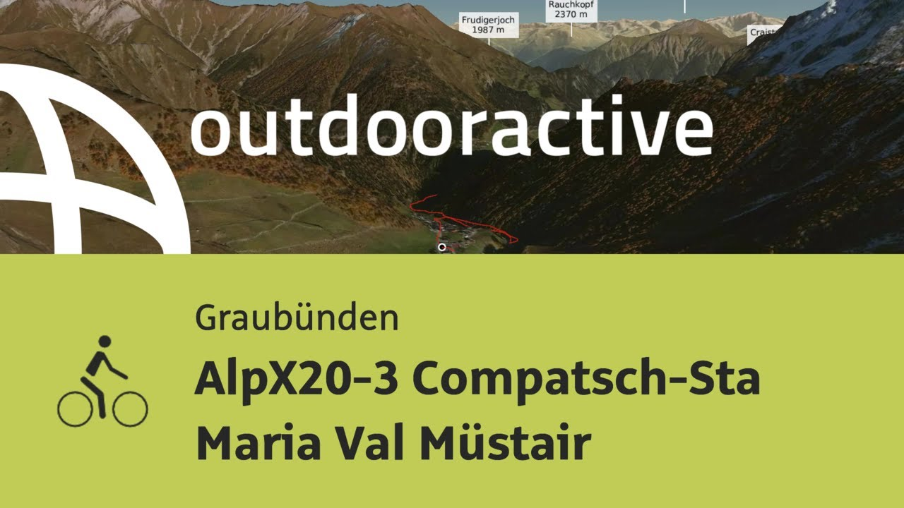 Download Radtour in Graubünden: AlpX20-3 Compatsch-Sta Maria Val Müstair