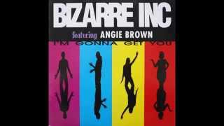 Bizarre Inc. feat. Angie Brown - I