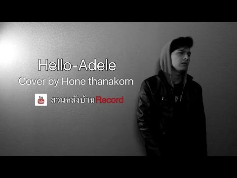 Hello-Adele (cover by Hone thanakorn) [Thailand]
