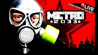 METRO 2033 REDUX 🔥 - ZACZYNAMY!